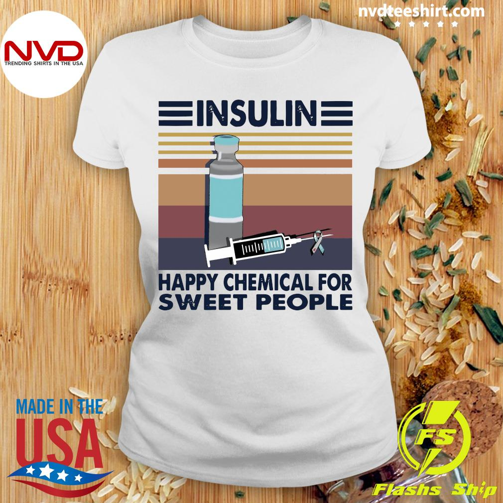 Official Insulin Happy Chemical For Sweet People VintageShirt